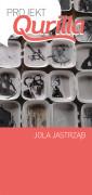 Projekt Qurilla, Jola Jastrząb